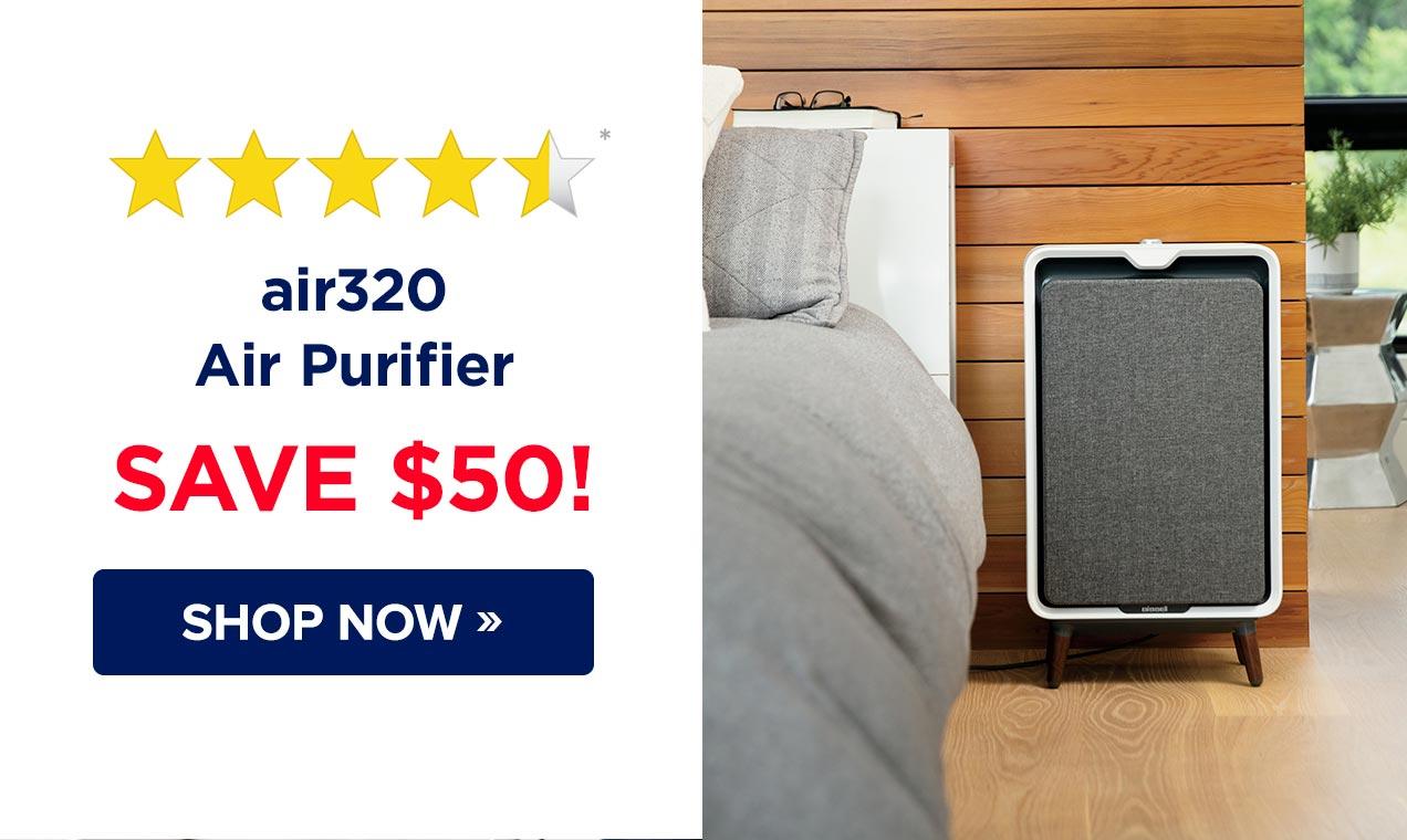 air320 Air Purifier SAVE $50! SHOP NOW