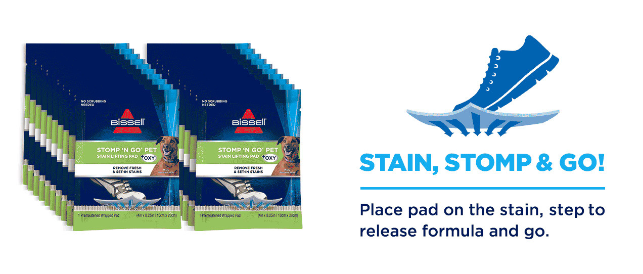 Sub-Head: STAIN, STOMP & GO! Place pad on the stain, step to release formula and go.